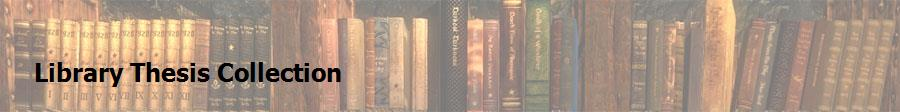 Library Thesis Collection